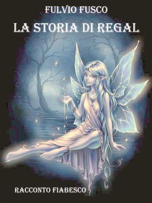 cover image of La storia di Regal