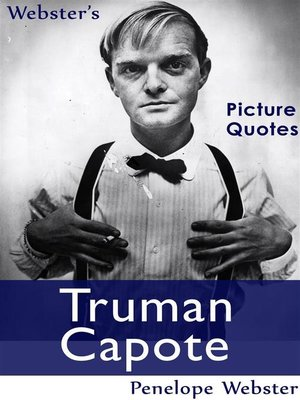 cover image of Webster's Truman Capote Picture Quotes
