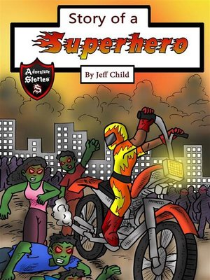 cover image of Story of a Superhero