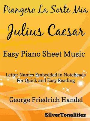 cover image of Piangero La Sorte Mia Easy Piano Sheet Music