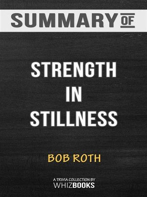 cover image of Summary of Strength in Stillness--The Power of Transcendental Meditation--Trivia Books