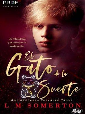 cover image of El Gato De La Suerte