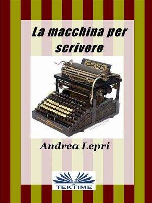 cover image of La macchina per scrivere