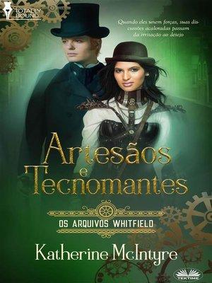 cover image of Artesãos E Tecnomantes