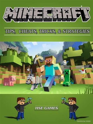 cover image of Minecraft Tips, Cheats, Tricks, & Strategies