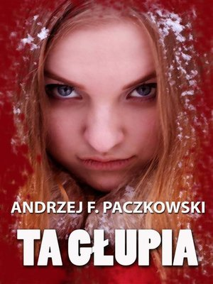 cover image of Ta głupia