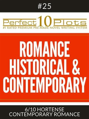 "cover image of Perfect 10 Romance Historical & Contemporary Plots #25-6 ""HORTENSE – CONTEMPORARY ROMANCE"""