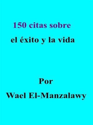 cover image of 150 Citas Sobre El Éxito Y La Vida