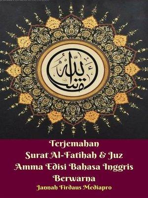 cover image of Terjemahan Surat Al-Fatihah & Juz Amma Edisi Bahasa Inggris Berwarna
