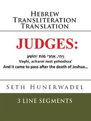 cover image of Judges--Hebrew Transliteration Translation