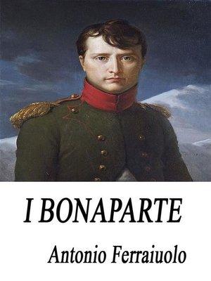 cover image of I Bonaparte