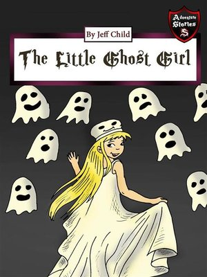 cover image of The Little Ghost Girl