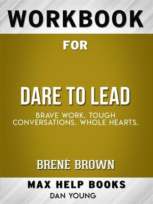 cover image of Workbook for Dare to Lead--Brave Work. Tough Conversations. Whole Hearts by Brené Brown