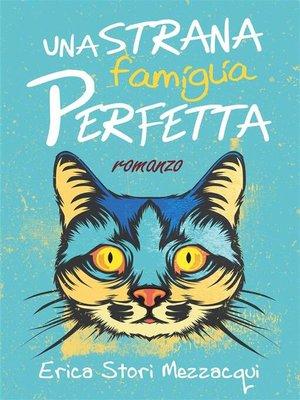 cover image of Una strana famiglia perfetta