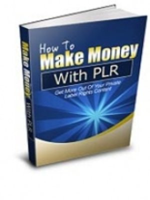 cover image of How to Make Money With PLR