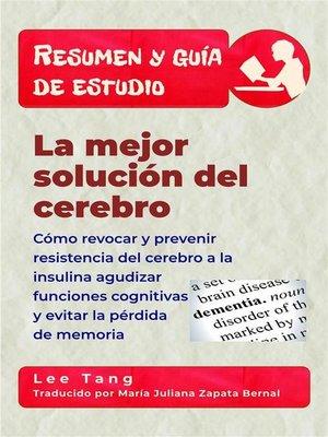 cover image of Resumen Y Guía De Estudio--La Mejor Solución Del Cerebro