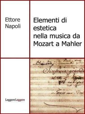 cover image of Elementi di estetica nella musica da Mozart a Mahler