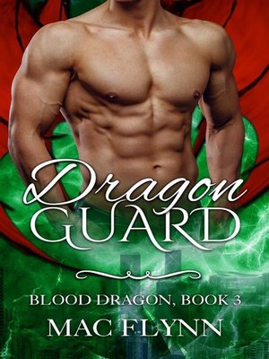 cover image of Dragon Guard--Blood Dragon, Book 3 (Vampire Dragon Shifter Romance)