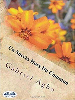 cover image of Un Succès Hors Du Commun