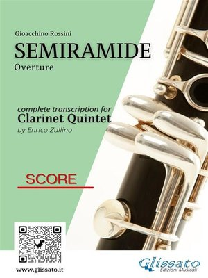 cover image of Semiramide--Clarinet Quintet (score)