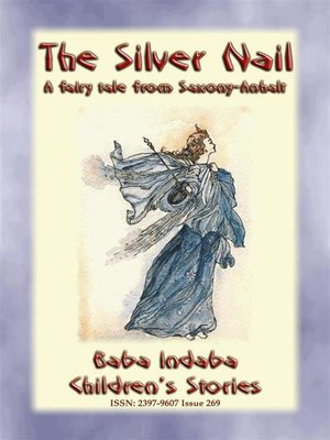 cover image of THE SILVER NAIL--A fairy tale from Saxony-Anhalt in Germany