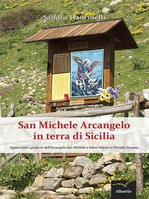 cover image of San Michele Arcangelo in terra di Sicilia