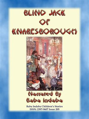 cover image of BLIND JACK OF KNARESBOROUGH – a True English Children's Story