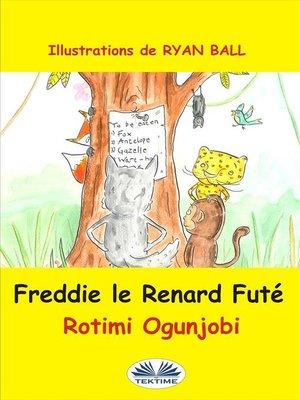 cover image of Freddie Le Renard Futé