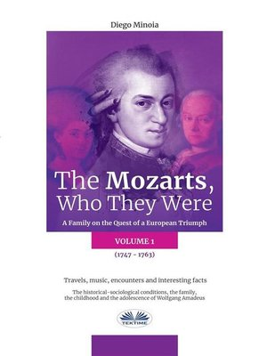cover image of The Mozarts, Who They Were (Volume 1)
