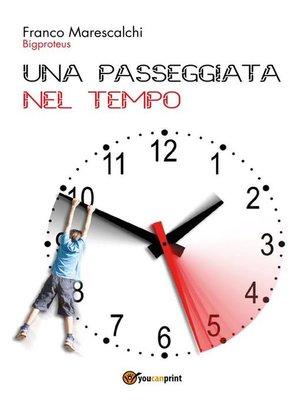 cover image of Una passeggiata nel tempo
