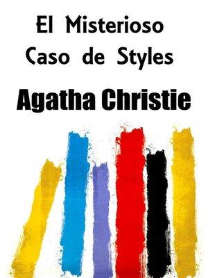 cover image of El Misterioso Caso de Styles