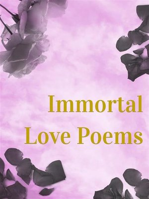 cover image of Immortal Love Poems