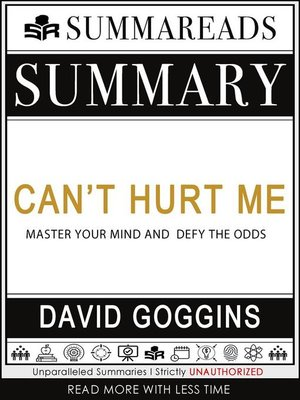 cover image of Summary of Can't Hurt Me--Master Your Mind and Defy the Odds by David Goggins