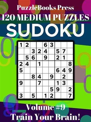 cover image of PuzzleBooks Press Sudoku – Volume 9