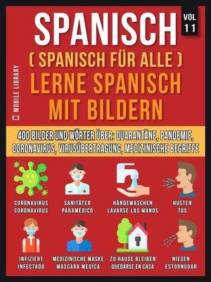 cover image of Spanisch (Spanisch Für Alle) Lerne Spanisch mit Bildern (Vol 11)