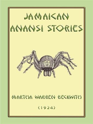 cover image of JAMAICAN ANANSI STORIES--167 Anansi Children's Stories from the Caribbean