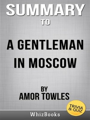 cover image of Summary of a Gentleman in Moscow--A Novel by Amor Towles (Trivia/Quiz Reads)