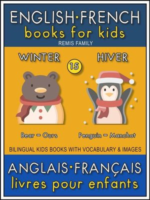 cover image of 15--Winter | Hiver--English French Books for Kids (Anglais Français Livres pour Enfants)