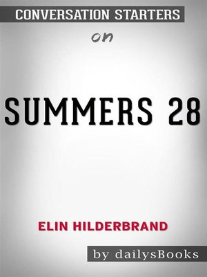cover image of 28 Summers by Elin Hilderbrand--Conversation Starters