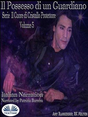 cover image of Il Possesso Di Un Guardiano