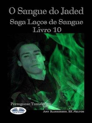 cover image of O Sangue Do Jaded (Série Laços De Sangue Livro 10)
