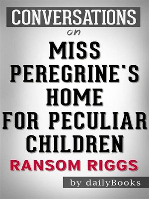cover image of Miss Peregrine's Home for Peculiar Children--by Ransom Riggs