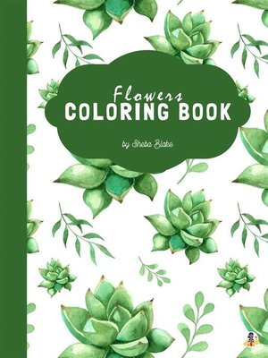 cover image of Succulent Flowers Coloring Book for Teens (Printable Version)