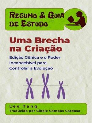 cover image of Resumo & Guia De Estudo--Uma Brecha Na Criação