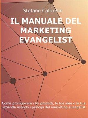 cover image of Il manuale del marketing evangelist