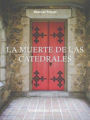 cover image of La muerte de las catedrales