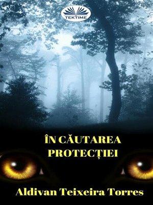 cover image of În Căutarea Protecției
