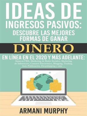 cover image of Ideas de Ingresos Pasivos
