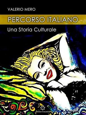 cover image of Percorso italiano--Una storia culturale