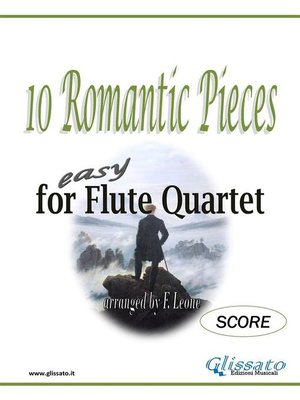cover image of 10 Romantic Pieces for Flute Quartet (SCORE)